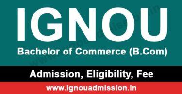 IGNOU B.Com Admission