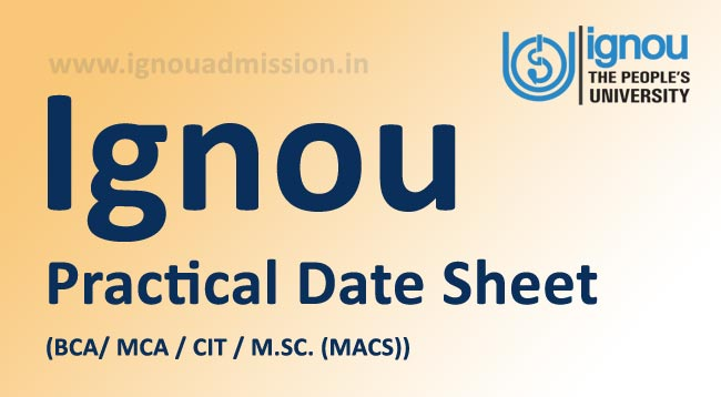 Ignou Practical Date Sheet Download
