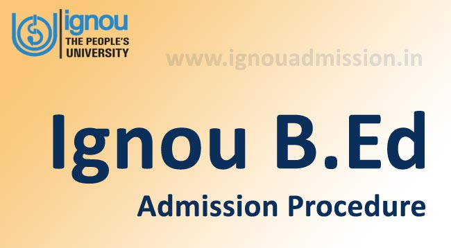 Apply for Ignou B.Ed Admission