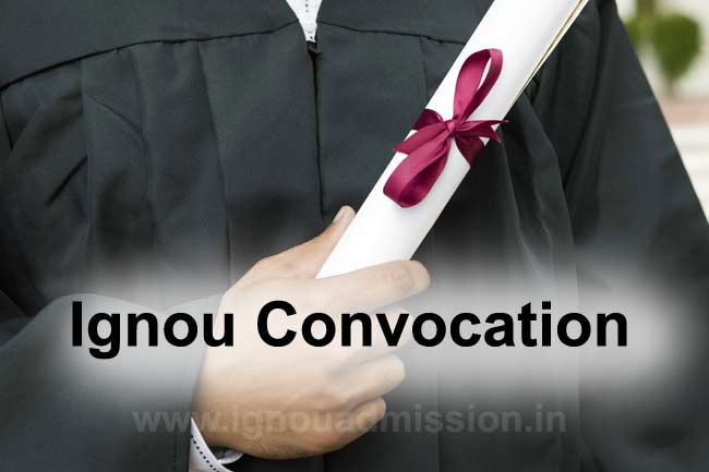 Ignou Convocation registration