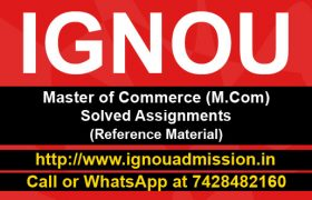 IGNOU MCOM Solved Assignments of 1st & 2nd Year