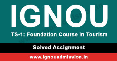 IGNOU TS 1 Solved Assignment - BTS Tourism Studies assignment solution