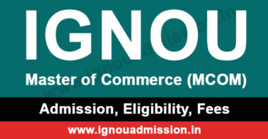 Apply for IGNOU MCOM Admission in Jan & July session