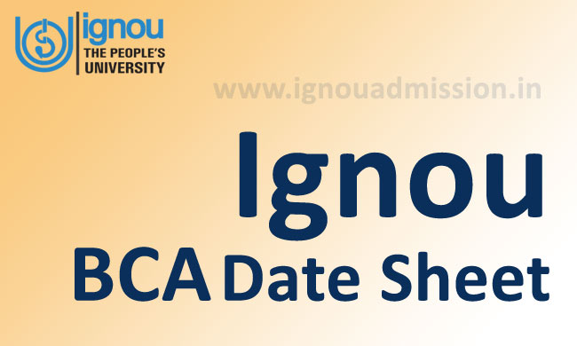 Download Ignou BCA Date Sheet