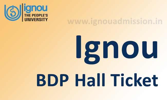 Ignou BDP hall ticket June & December